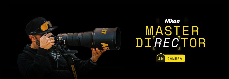 #NikonMasterDirector