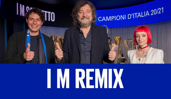 Crea il tuo remix di I M Inter (Yes I M)